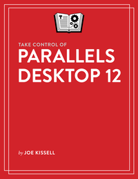 Take Control of Parallels Desktop 12 cover