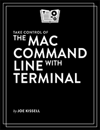 Take Control of the Mac Command Line with Terminal cover