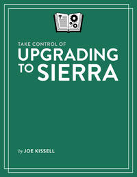 Take Control of Upgrading to Sierra cover